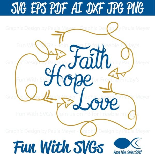 Faith Hope Love - SVG Cut File, High Resolution Printable Graphics and Editable Vector Art