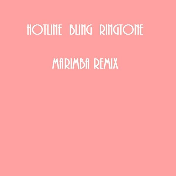 Marimba Hotline Bling Ringtone