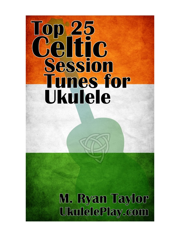 Top 25 Celtic Session Tunes for Ukulele : SUPERPACK (PDF, FINALE, MUSICXML)