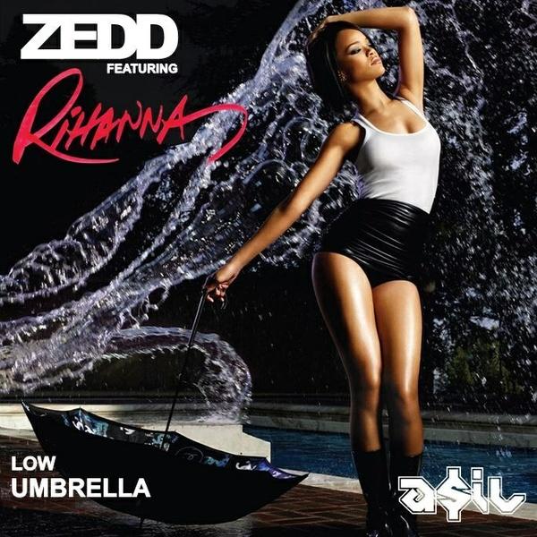 Zedd feat. Rihanna - Low Umbrella (ASIL Mashup)