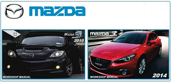 Mazda 3 2010 & 2014 Workshop Manuals.