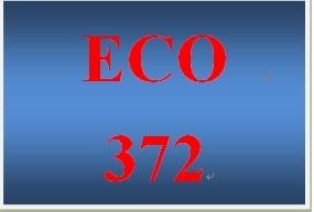 ECO 372 Week 1 participation Principles of Macreconomics, Ch. 1 Ten Principles of Economics