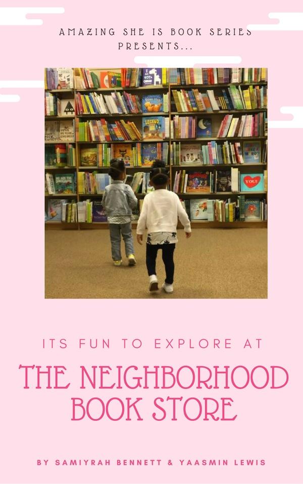 It's Fun to Explore the Neighborhood Book Store