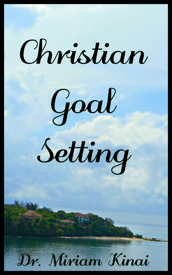 Christian Goal Setting 2nd Edition