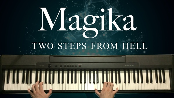 Magika Piano Sheet Music (Two Steps From Hell)