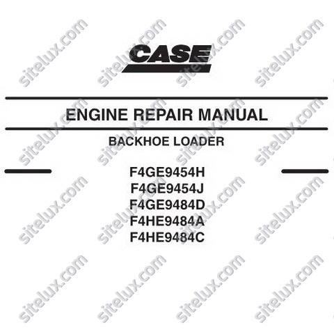 Case F4GE94xxx/F4HE94xxx Backhoe Loader Engine Repair Manual