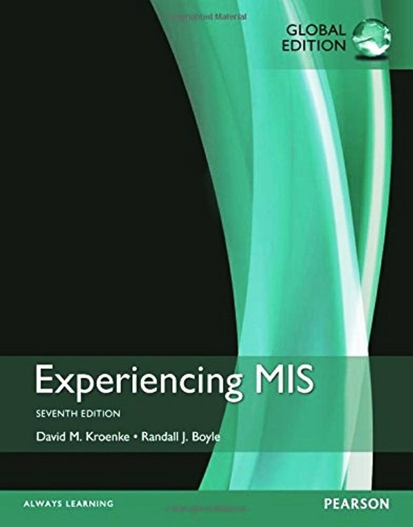 Experiencing Mis,7th edition  Global Edition ( PDF , Instant download )