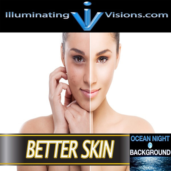 Better Skin Subliminal Empowering MP3