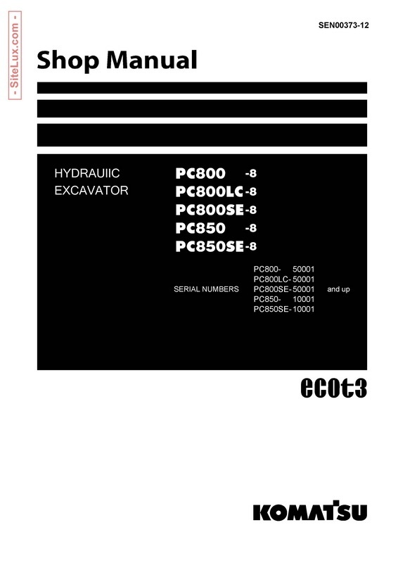 Komatsu PC800-8, PC850-8 Hydraulic Excavator Shop Manual - SEN00373-12