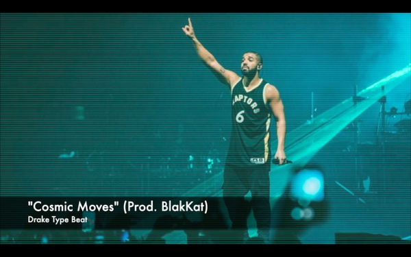 """Cosmic Moves"" Drake Type Beat (Prod. BlakKat)"