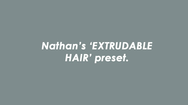 Nathan's Extrudable Head