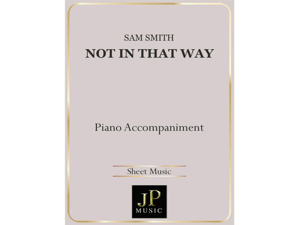 Not In That Way - Piano Accompaniment