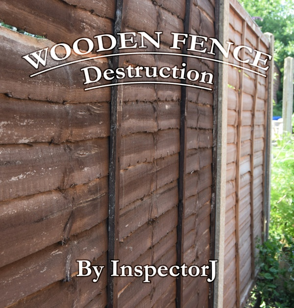 Wooden Fence, Destruction