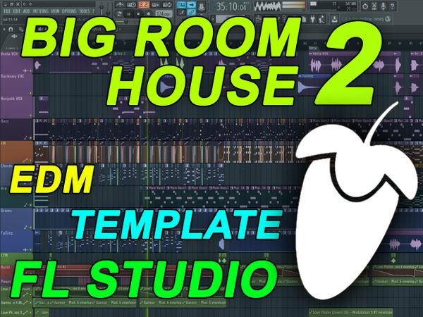 FL Studio - EDM Big Room House Template 2