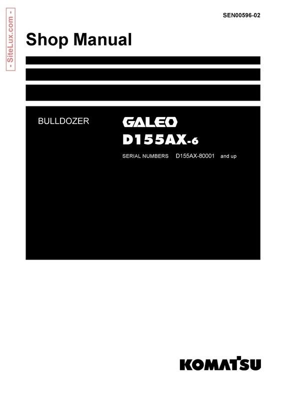 Komatsu D155AX-6 Galeo Bulldozer Shop Manual (80001 and up) - SEN00596-02