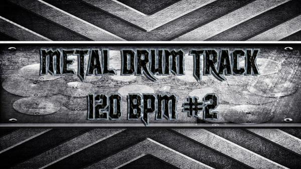 Metal Drum Track 120 BPM #2