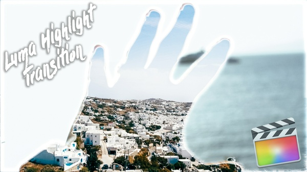 Luma Highlight Transition