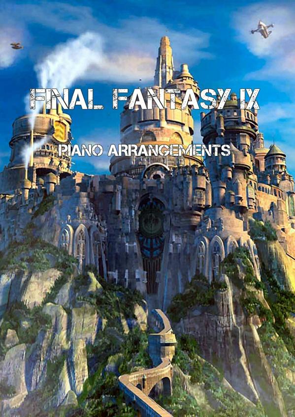 Final Fantasy IX - Piano Arrangements