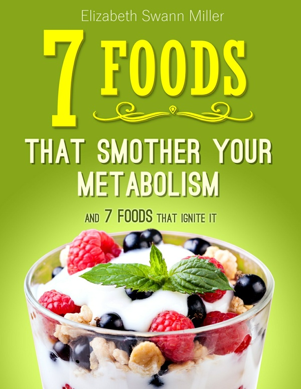 7 Foods That Smother Your Metabolism And 7 Foods That Ignite It