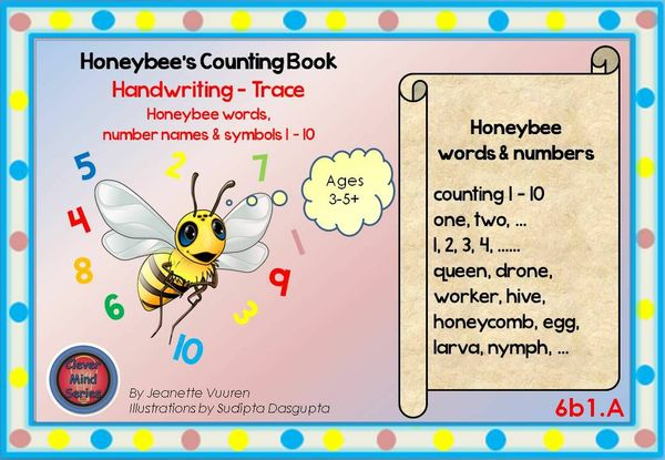 HANDWRITING CARDS: HONEYBEE WORDS & NUMBERS 1- 10 JEANETTE VUUREN: 6b1A FONT A