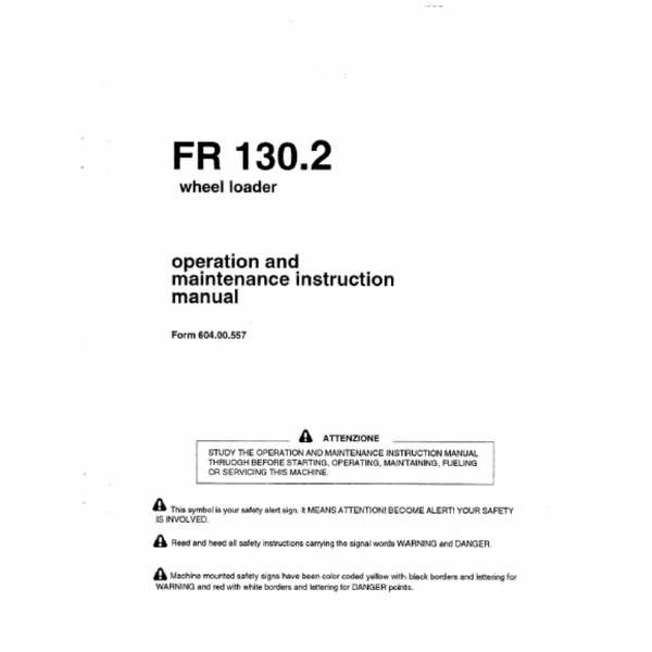 FiatAllis FR130.2 Wheel Loader Operation and Maintenance Manual PDF
