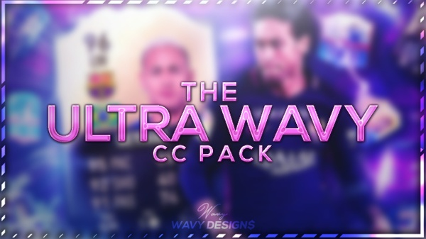 THE ULTRA WAVY CC PACK