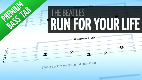 Run For Your Life (Premium Bass Tab)