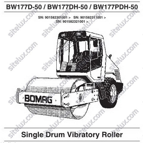 Bomag BW177 D-50/DH-50/PDH-50 Single Drum Vibratory Roller Operating & Maintenance Instructions