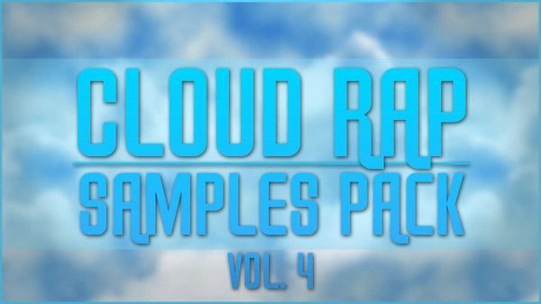 Cloud Rap Samples Pack vol. 4