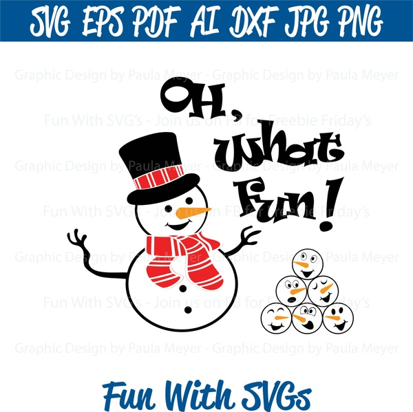 Snowman, Oh What Fun - SVG Cut File, High Resolution Printable Graphics and Editable Vector Art