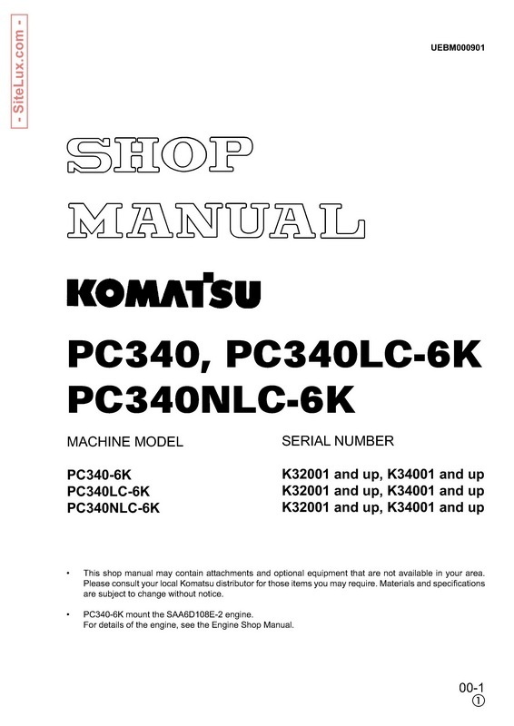 Komatsu PC340-6K, PC340LC-6K, PC340NLC-6K Hydraulic Excavator Shop Manual - UEBM000901