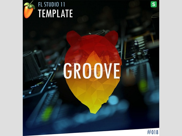 FL STUDIO // EDM TEMPLATE - Groove #18 FLP