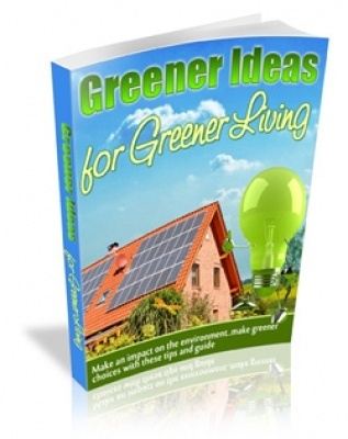 Latest Newest Renewable Energy Guide eBook Greener Living For Greener Living! SAVE NOW!!!