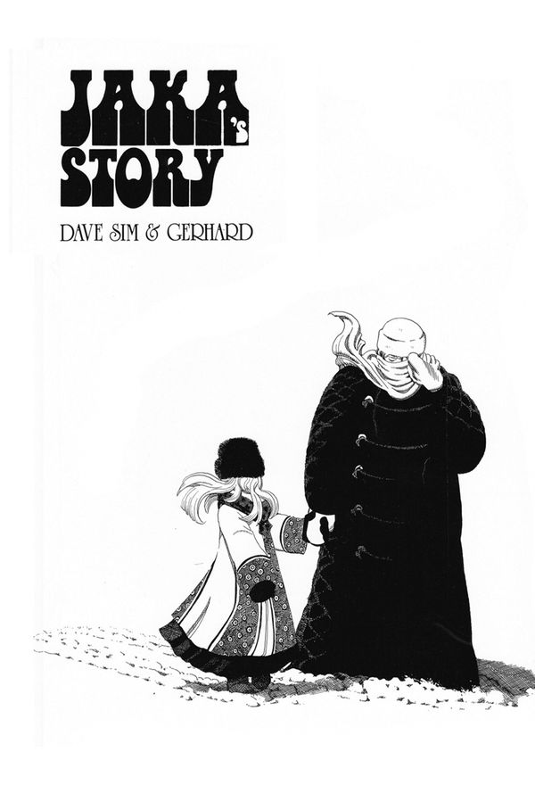 JAKA'S STORY by Dave SIm and Gerhard (Cerebus: Volume 5)