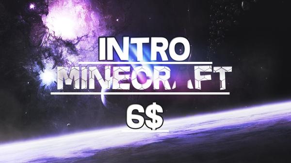 MineCraft Intro [OPEN!]