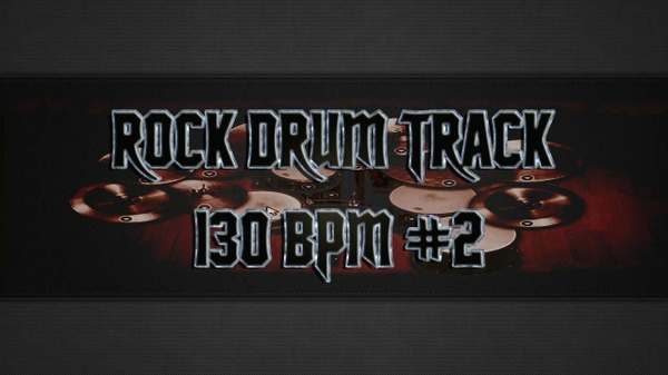 Rock Drum Track 130 BPM #2