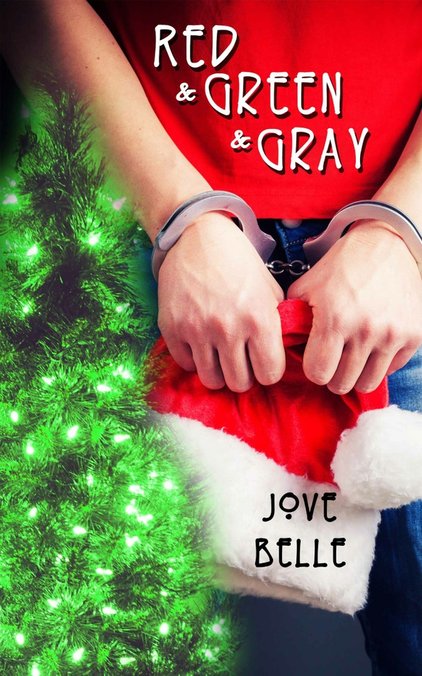 Red and Green and Gray by Jove Belle - mobi (Kindle)