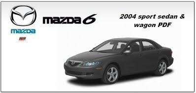 Mazda 6 2004 sport sedan & wagon Service Manual PDF
