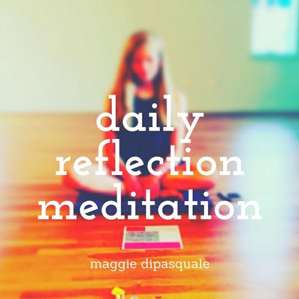 Daily Reflection Meditation