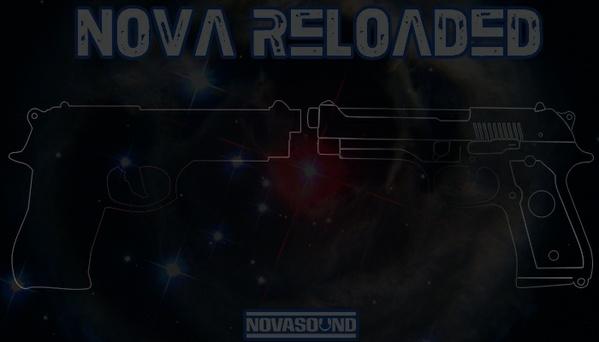 Nova Reloaded - Gun and Weapon FX - Nova Sound