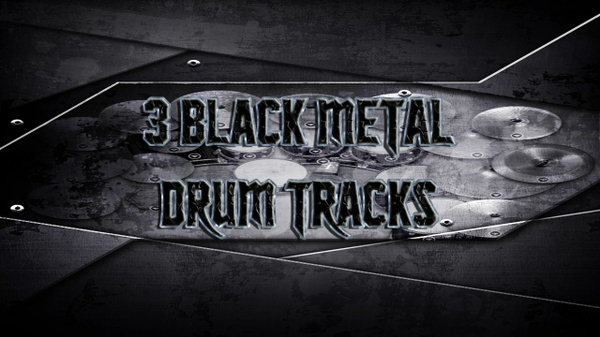 3 Black Metal Drum Tracks - Preset 2.0