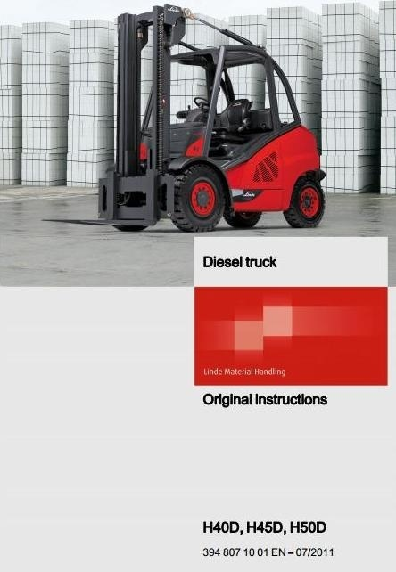 Linde Diesel Forklift Truck H-Series Type 394: H40D, H45D, H50D Operating Instructions (User Manual)