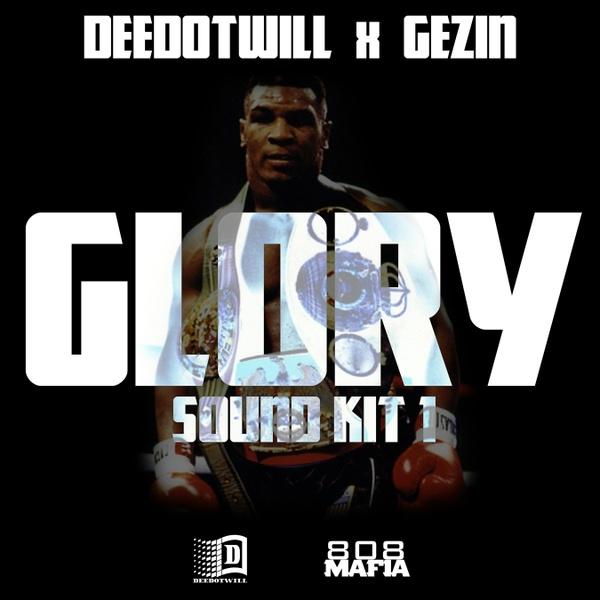 Deedotwill x Gezin - Glory Sound Kit 1