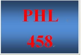 PHL 458 Week 3 Solutions Presentation