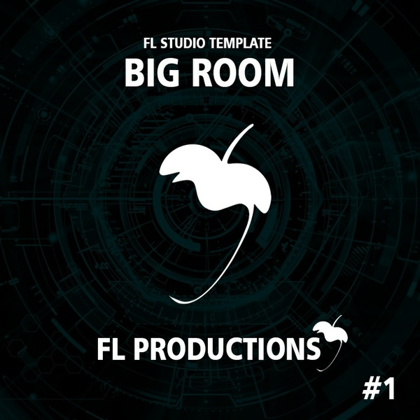 FL Studio Template 01: Big Room House