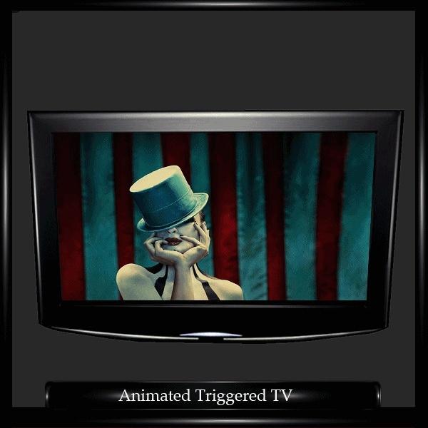 ANIMATED TRIGGER TV