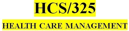 HCS 325 Entire Course
