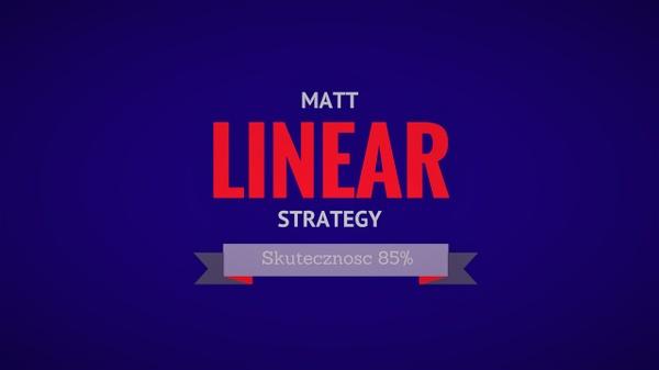 Matt Linear Strategy