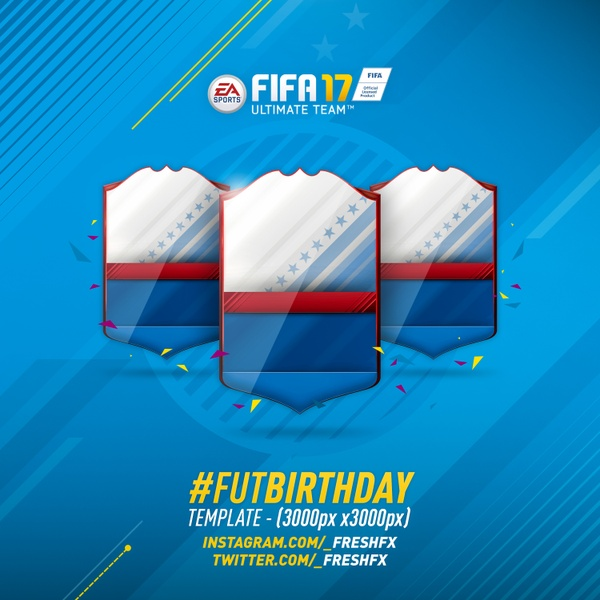 FIFA 17 #FUTBIRTDAY TEMPLATE