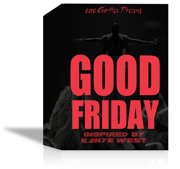 G.O.O.D. FRiDAY (KANYE WEST DRUMKIT)